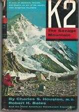 K2. The Savage Mountain. The Third American Karakoram Expedition