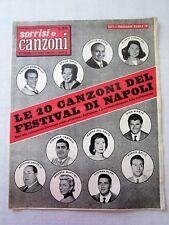 SORRISI E CANZONI-ANNO VI-N.20-19 MAGGIO 1957-LE 20 CANZONI FESTIVAL DI NAPOLI