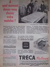 PUBLICITÉ DE PRESSE 1954 MATELAS TRÉCA PULLMAN - ADVERTISING