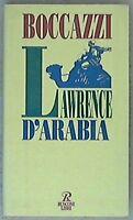 Lawrence d'Arabia - Cino Boccazzi - Libro nuovo in offerta !!