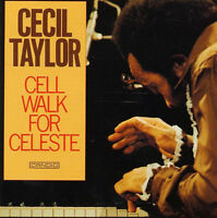 Cecil Taylor - Cell Walk For Celeste / Archie Shepp Steve Lacy Roswell Rudd