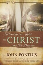 Following the Light of Christ Into His Presence (Paperback or Softback)