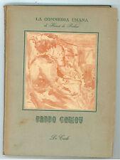 DE BALZAC HONORE' BABBO GORIOT DE CARLO 1946 I° EDIZ. LA COMMEDIA UMANA XI