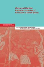 International Review of Social History Supplements: Mutiny and Maritime...