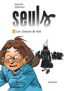 BD - SEULS, TOME 11 > LES CLOUEURS DE NUIT / VEHLMANN, GAZZOTTI, EO DUPUIS