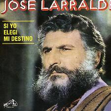 LARRALDE,JOSE-SI YO ELEGI MI DESTINO CD NEW