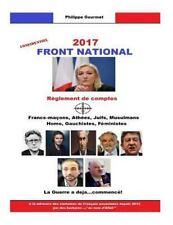 Front National 2017 : Réglement de Comptes by Philippe Gourmet (2015, Paperback)