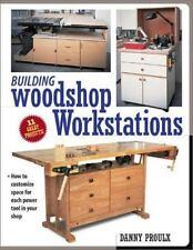 Building Woodshop Workstations Popular Woodworking