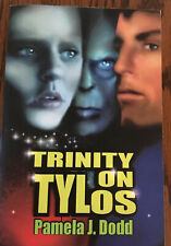 Trinity on Tylos, Science Fiction Novel by Pamela J. Dodd