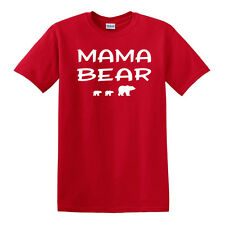 MAMA BEAR T-shirt - SM to 5XL - Gift Mothers Day Holiday Funny