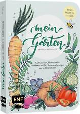 Mein Garten - Das illustrierte Gartenbuch ~ Raphaela Winterh ... 9783745902853