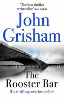 Grisham, John, The Rooster Bar: The New York Times and Sunday Times Number One B