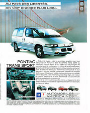 PUBLICITE  ADVERTISING  1991 GENARAL MOTORS   PONTIAC TRANS SPORT