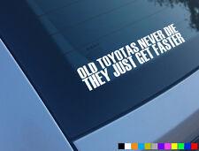 Antiguo Toyota nunca mueren divertido Auto Adhesivo Etiqueta supra Mr2 Starlet glanza / Corolla