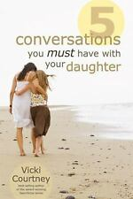 NEW - Five Conversations You Must Have with Your Daughter