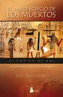 EL LIBRO EGIPCIO DE LOS MUERTOS. NUEVO. Nacional URGENTE/Internac. económico. HI