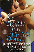 Tie Me Up, Tie Me Down: Three Tales of Erotic Romance: Captivated by You / Promi