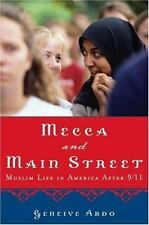 Mecca and Main Street: Muslim Life in America after 9/11, Abdo, Geneive, Good Bo
