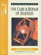 The Care and Repair of Harness by Robert H. Steinke (1997, Paperback)