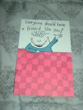 "New ""Everyone should have a friend like you!"" Graduation Greeting Card"