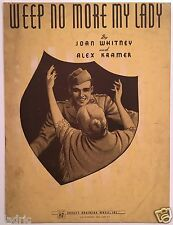 """1942 WWII SHEET MUSIC """"WEEP NO MORE MY LADY"""""""
