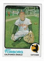 JEFF TORBORG 1973 TOPPS BASEBALL AUTOGRAPHED CARD 154 CALIFORNIA ANGELS