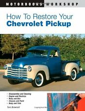 How to Restore Your Chevrolet Pickup (Motorbooks Workshop) by Tom Brownell, (Pap