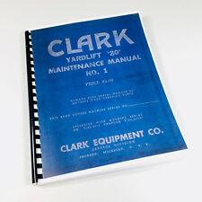 Clark Yardlift 20 Forklift Service Repair Shop Manual