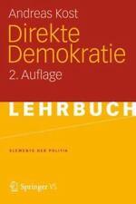 Elemente der Politik: Direkte Demokratie by Andreas Kost (2012, Paperback)