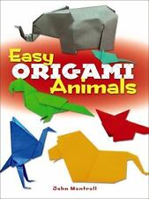 Easy Origami Animals by John Montroll (2014, Paperback)