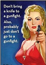 Don't Bring A Knife To A Gunfight. Also... funny fridge magnet   (ep)  REDUCED