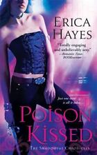Poison Kissed - Shadowfae Chronicles #3 by Erica Hayes PB new