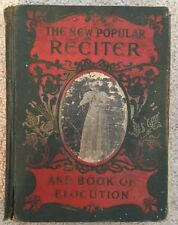 Vintage The New Popular Reciter and Book of Elocution -Frances P. Pogle 1901