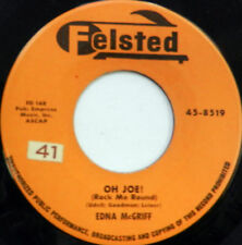 EDNA McGRIFF 45 Oh, Joe! / How Long Will It Take FELSTED label DOO WOP w5771