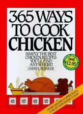 365 Ways to Cook Chicken by Cheryl Sedeker (1996, Hardcover, Anniversary)