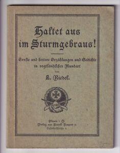 Vogtländische Mundart 1914 Verlag Neupert Plauen Haltet aus im Sturmgebr Riedel