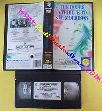 VHS THE DOORS A tribute to JIM MORRISON 1991 WARNER GLI SCUDI(VM10) no mc dvd lp