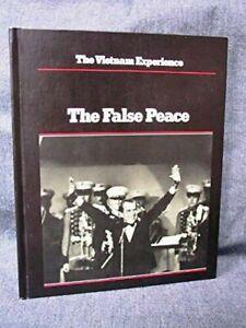 The False Peace Vietnam Experience by the editors of Boston Pub Collectors Copy