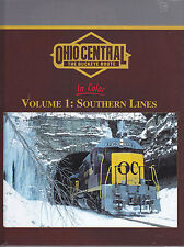 OHIO CENTRAL in Color, Vol. 1: Southern Lines -- (NEW BOOK)