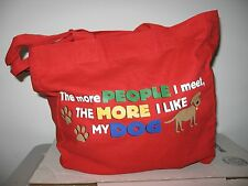 Dogs Unleashed ECO Tote Bag 'The More People I meet the More I like My Dog'