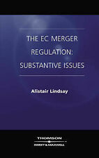 EC Merger Regulation: Substantive Issues by Lindsay, Alistair