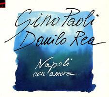 GINO PAOLI e DANILO REA - NAPOLI CON AMORE -  CD NUOVO SIGILLATO