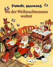 WO DER WEIHNACHTSMANN WOHNT  ???ungelesen ° von Mauri Kunnas ?^^??(?¿?)??^^?