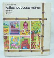 L'ENCYCLOPEDIE FAITES TOUT VOUS-MÊME 1975 Autonomie bricolage écolo-transition