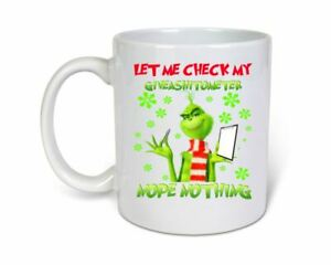 Let me check my Give a sh*t o meter Funny grinch Novelty 11oz Coffee Mug