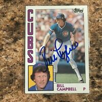 Bill Campbell Signed 1984 Topps Auto Chicago Cubs