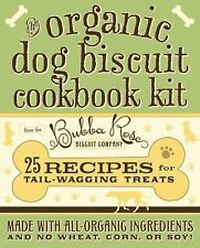 The Organic Dog Biscuit Cookbook Kit - New - Bubba Rose Biscuit Company -