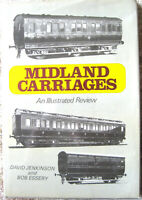MIDLAND CARRIAGES AN ILLUSTRATED REVIEW by DAVID JENKINSON and BOB ESSERY