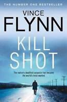 VINCE FLYNN ___  KILL SHOT ___ BRAND NEW __ FREEPOST UK