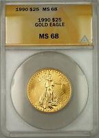 1990 $25 Dollar American Gold Eagle Coin AGE 1/2 Oz ANACS MS-68 GEM *Scarce Date